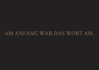 4 POSITIONEN 1 – AM ANFANG WAR DAS WORT AM.*